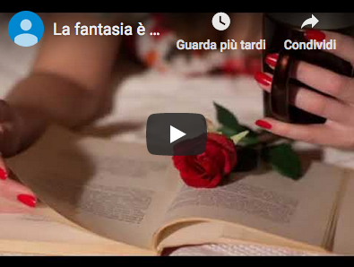 video-fantasiacomeamore.png